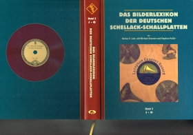 The picture lexicon of German shellac records - Volume 3: J-O (Das Bilderlexikon der deutschen Schellack-Schallplatten - Band 3: J-O) (Lotz)