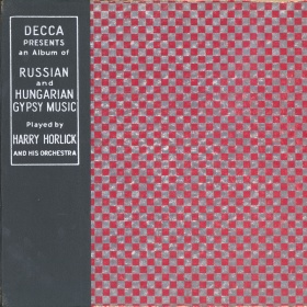 Russian and Hungarian Gypsy Music, Decca Album 20 (Русская и венгерская цыганская музыка, Decca Альбом 20) (bernikov)
