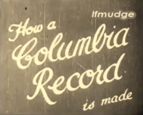 How a Columbia record is made (1928) (Как делаются пластинки Колумбия (1928)) (TheThirdPartyFiles)