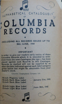 "Alphabetical catalogue of Columbia Records, including all records issued up to 30th June, 1944, [1945] (Алфавитный каталог ""Колумбия Рекордс"", включающий все записи изданные до 30-го июня 1944 г. [1945 г.]) (Wiktor)"